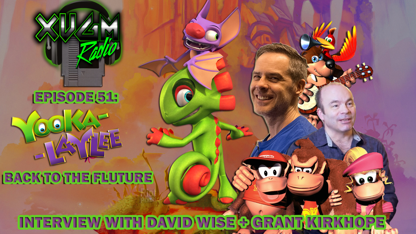Episode 51 – Yooka-Laylee Back to the Fluture