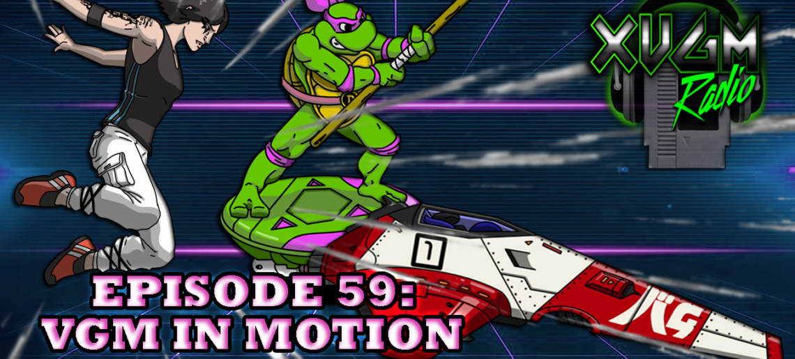 Episode 59 – VGM in Motion