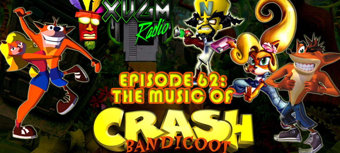 Episode 62 – The Music of Crash Bandicoot