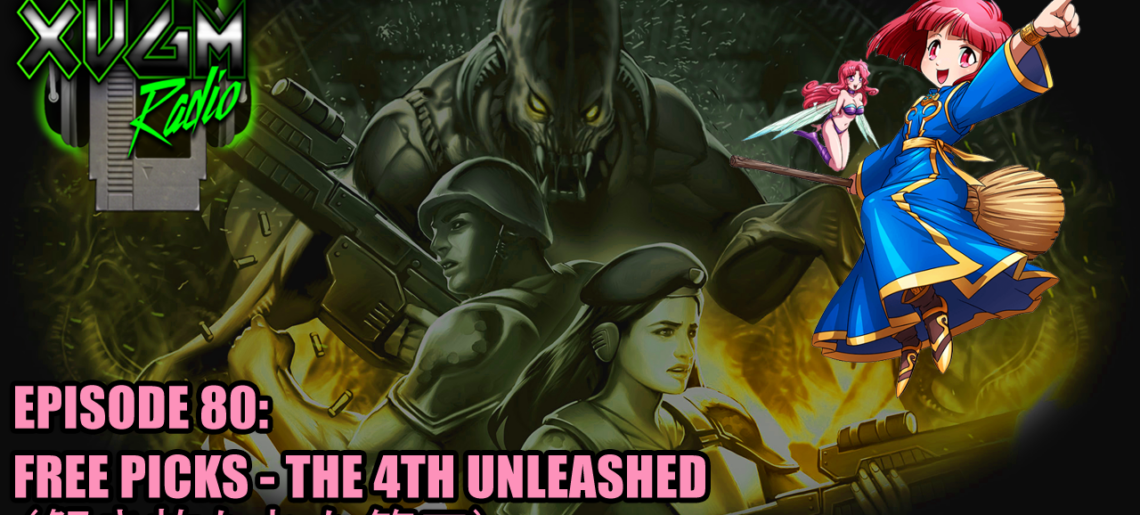 Episode 80: Free Picks 解き放たれた第四 (The Fourth Unleashed)